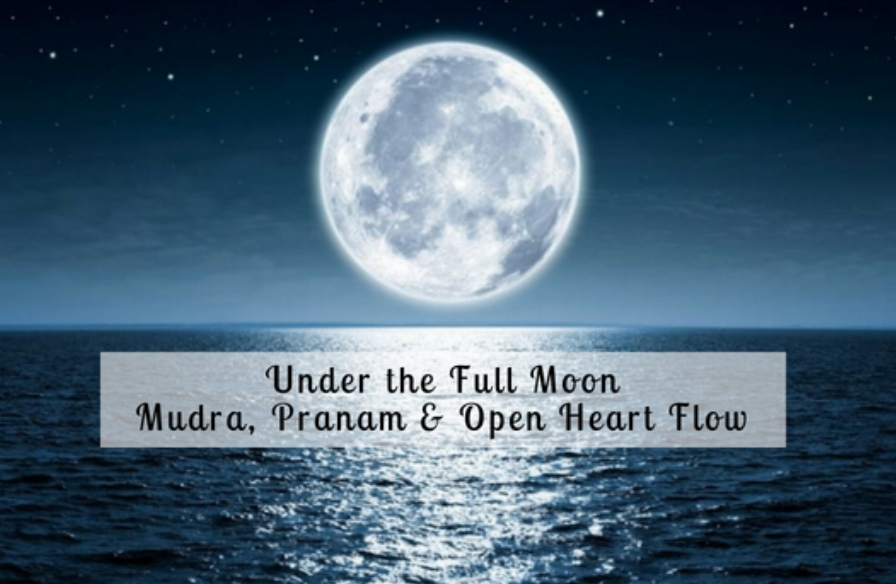 Under the Full MoonMudra, Pranam & Open Heart Flow.jpg