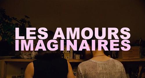 幻想戀愛 Les Amours Imaginaires | Dir. Xavier Dolan | 2010