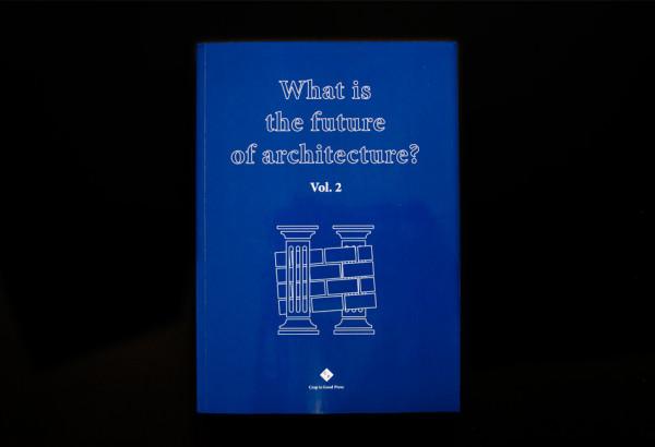 THE FUTURE OF ARCHITECTURE #2