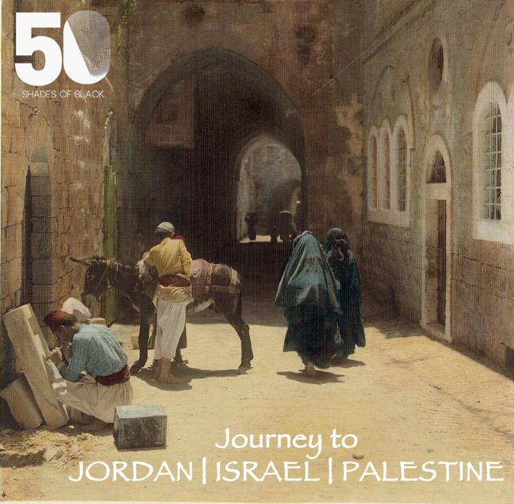 Journey to Israel Jordan Palestine