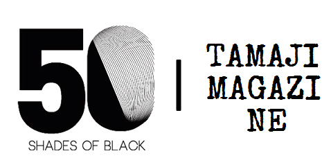 50 Shades of Black announces partnership with Tamaji Magazine