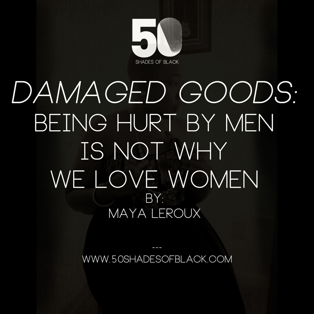 Dating a man who is damaged goods definition