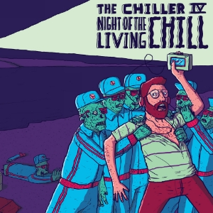 The Chiller IV: Night of the Living Chill [FA029 / CS+Digital]