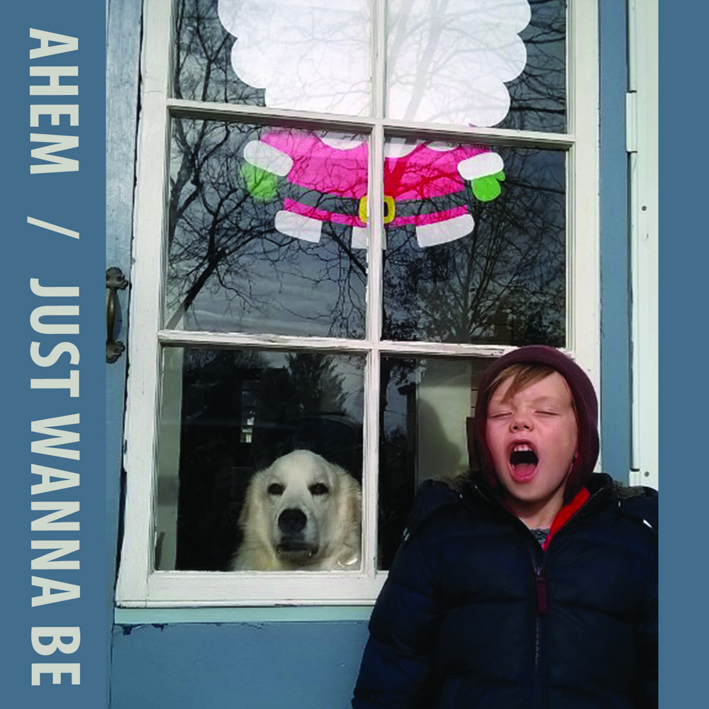 ahem -Just Wanna Be               [FA034 / CS+Digital]