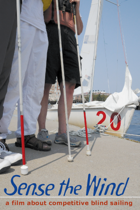 Sense the Wind: Blind Sailors Race Across Open Water Thursday November 5th 2015 5pm Suggested $15. Ticket Donations at Door