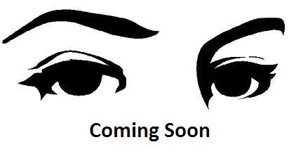 Coming soon eyes.JPG