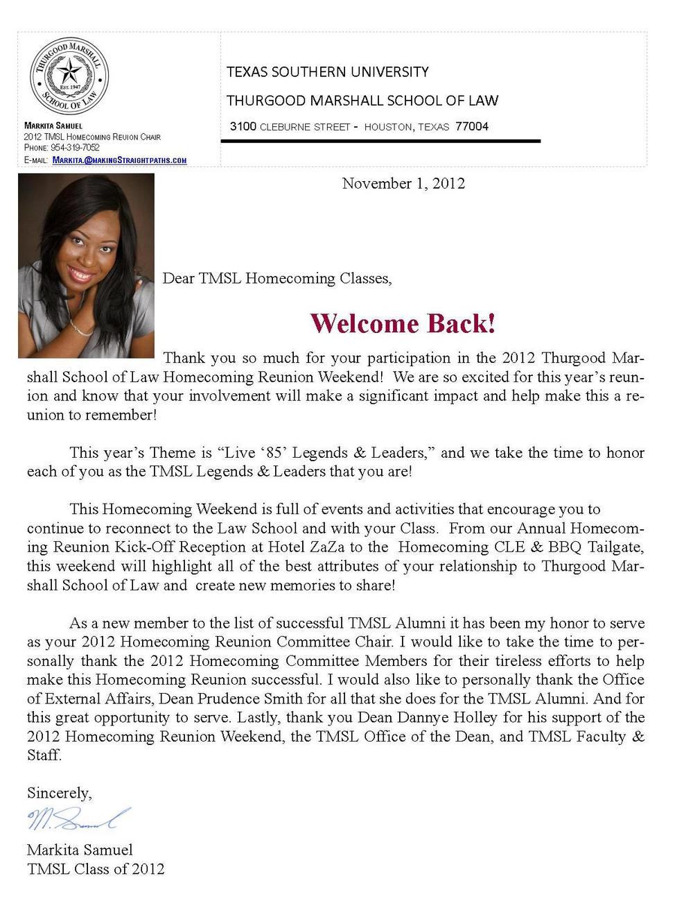 My heartfelt welcome letter to the 2012 Homecoming Reunion Weekend Classes of Thurgood Marshall School of Law! Welcome Back!