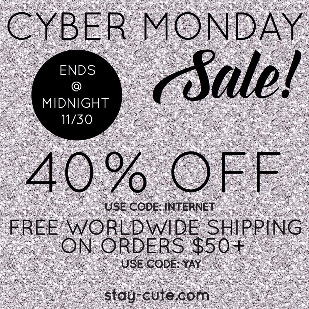 Cyber Monday Sale Stay Cute