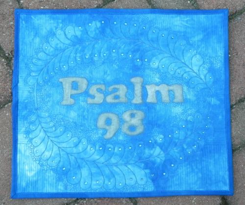 """Psalm 98 quilt complete. Approx 14'x16""""."""