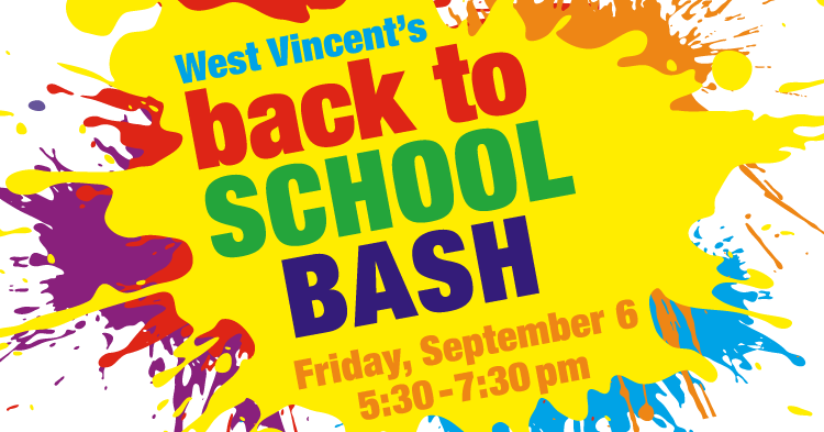 Join us for West Vincent Elementary's Back to School Bash on Friday, September 6, from 5:30-7:30pm!