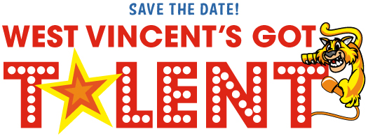 West Vincent's Got Talent Show is coming on Friday, February, 28 at 6:00pm!
