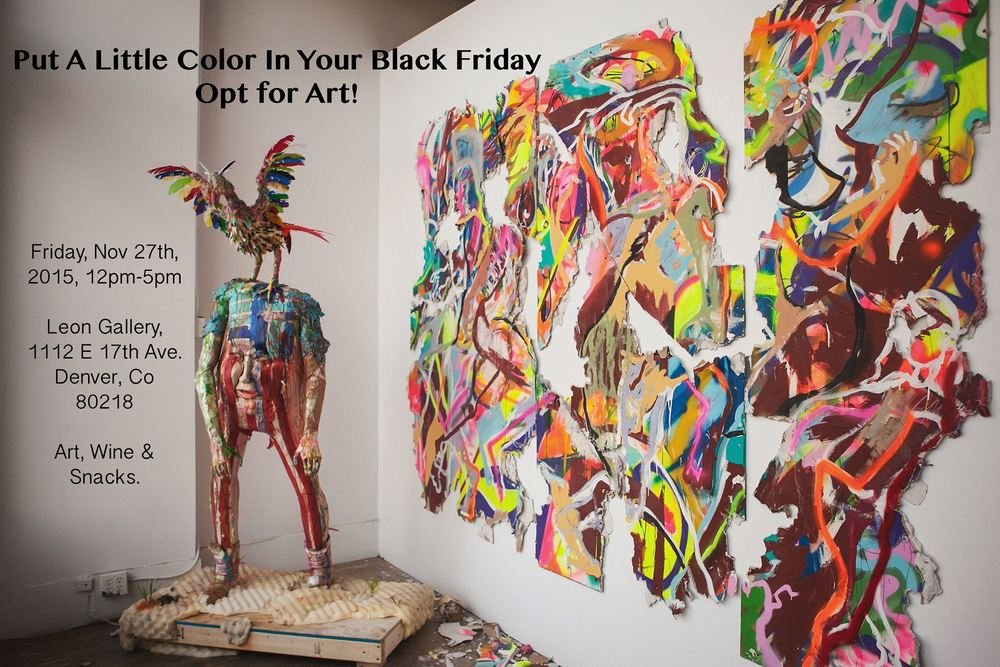 We are very excited to announce that Leon Gallery is teaming up with Clyfford Still Museum to bring a little color and art into the Black Friday madness. With your visit,to Leon, receive a free ticket to the Clyfford Still Museum! This year, brighten up your Black Friday by visiting Leon Gallery and opting for art instead!
