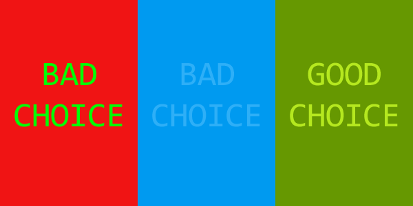 The First Example In Graphic Above Features Two Colors That Dont Belong Together Lime Green And Red Combination Creates Strain On Eyes