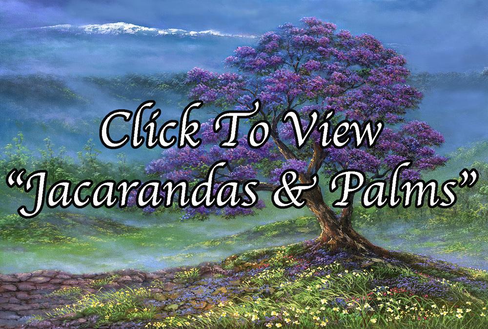 """""""Jacarandas & Palms"""""""