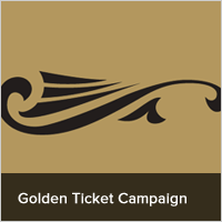 Golden Ticket Campaign