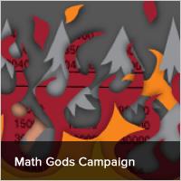 Math Gods Campaign