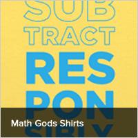 Math Gods Shirts