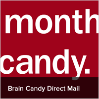 Brain Candy Direct Mail