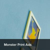 Monster Print Ads