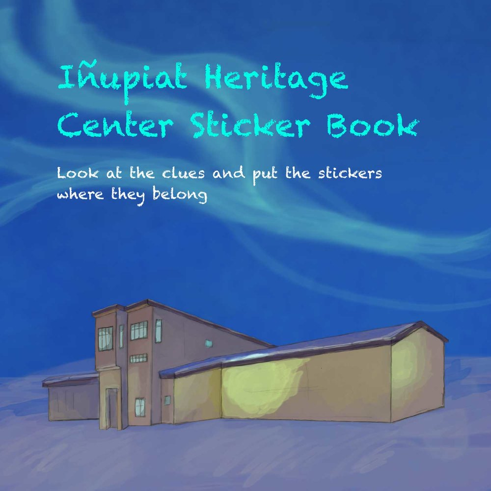 Educational Materials for the North Slope Borough Museums — Kristin Link