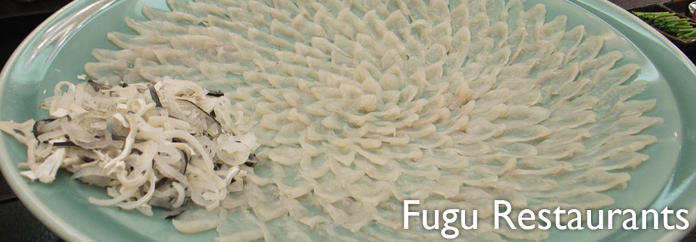 Fugu Restaurants in Japan