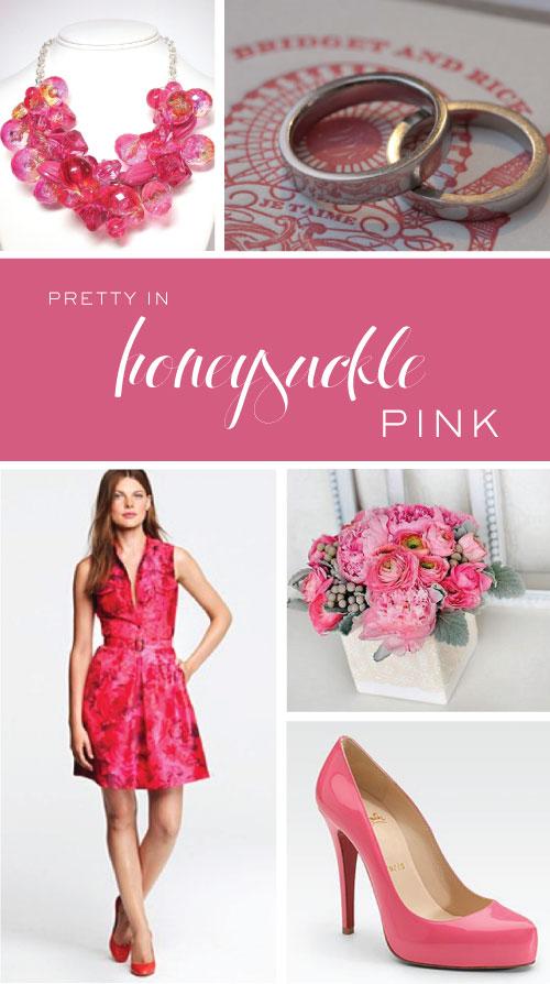 Pretty in Honeysuckle Pink
