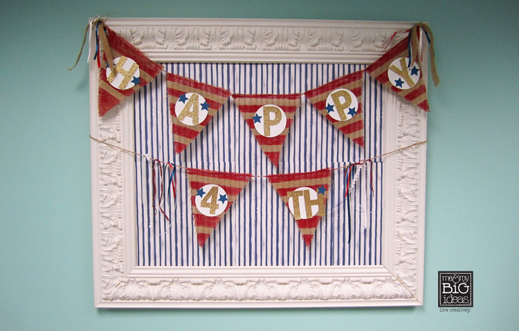 Happy 4th of July painted burlap banner with mambi alpha chip stickers.  me & my BIG ideas blog tutorial.  STL-08 Alphabets.
