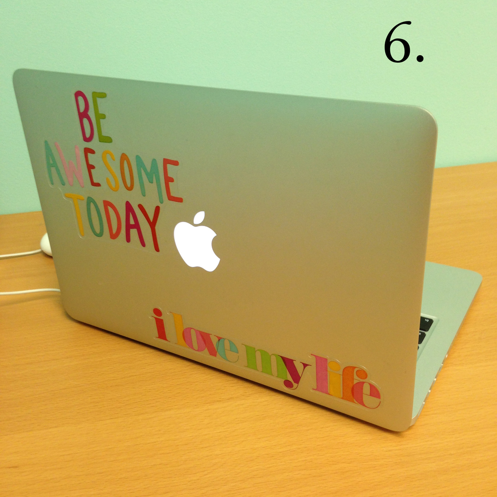6. Be Awesome Today - Michaels just released the new mambi jumbo stickers. So cute on laptops.  PC or MAC!  copy.jpg