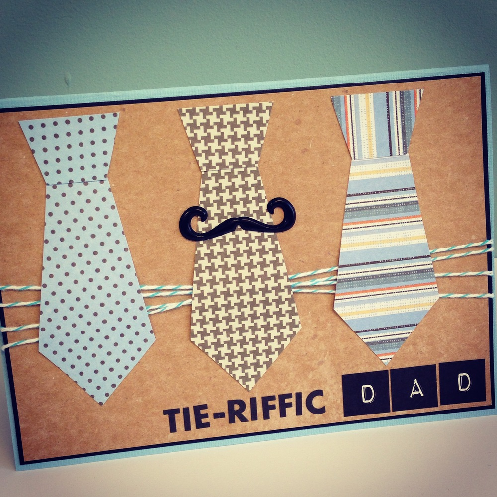 Father's Day Card - TIE-RIFFIC tie and mustache card made from mambi baby boy paper pad and mustache puffy stickers.