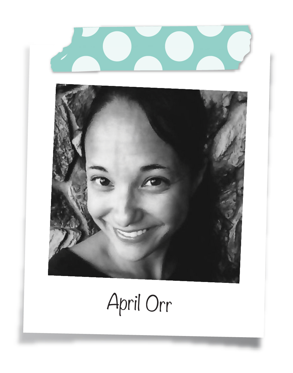 mambi Design Team member April Orr | me & my BIG ideas