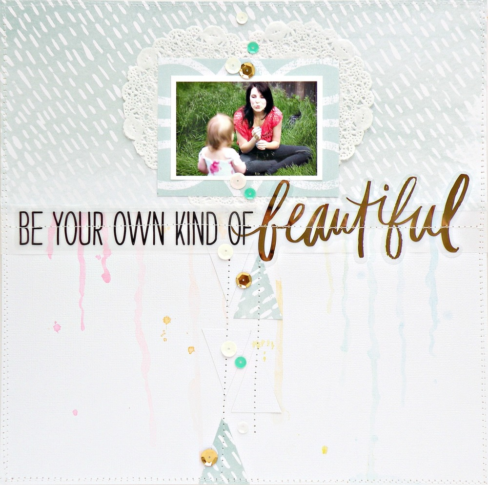 'Be Your Own Kind of Beautiful' scrapbook page by mambi Design Team member Stephanie Buice