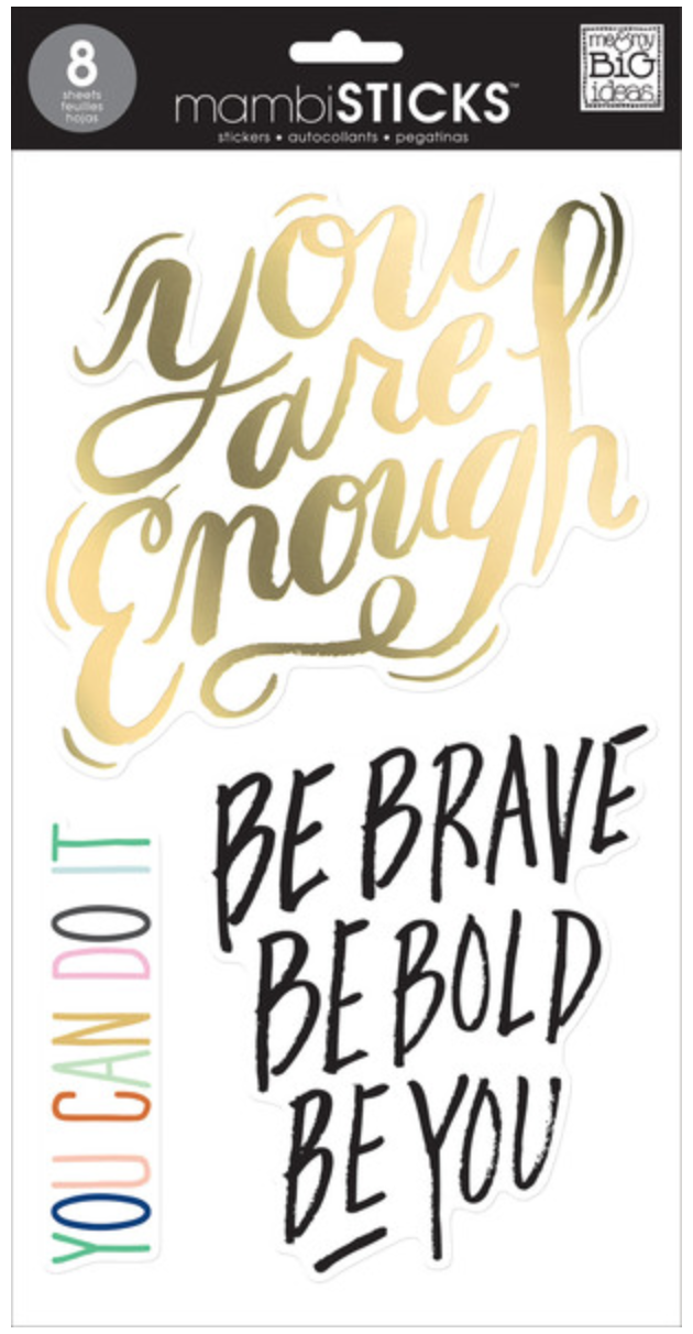 'Be Brave Be Bold Be You' mambiSTICKS jumbo stickers | me & my BIG ideas