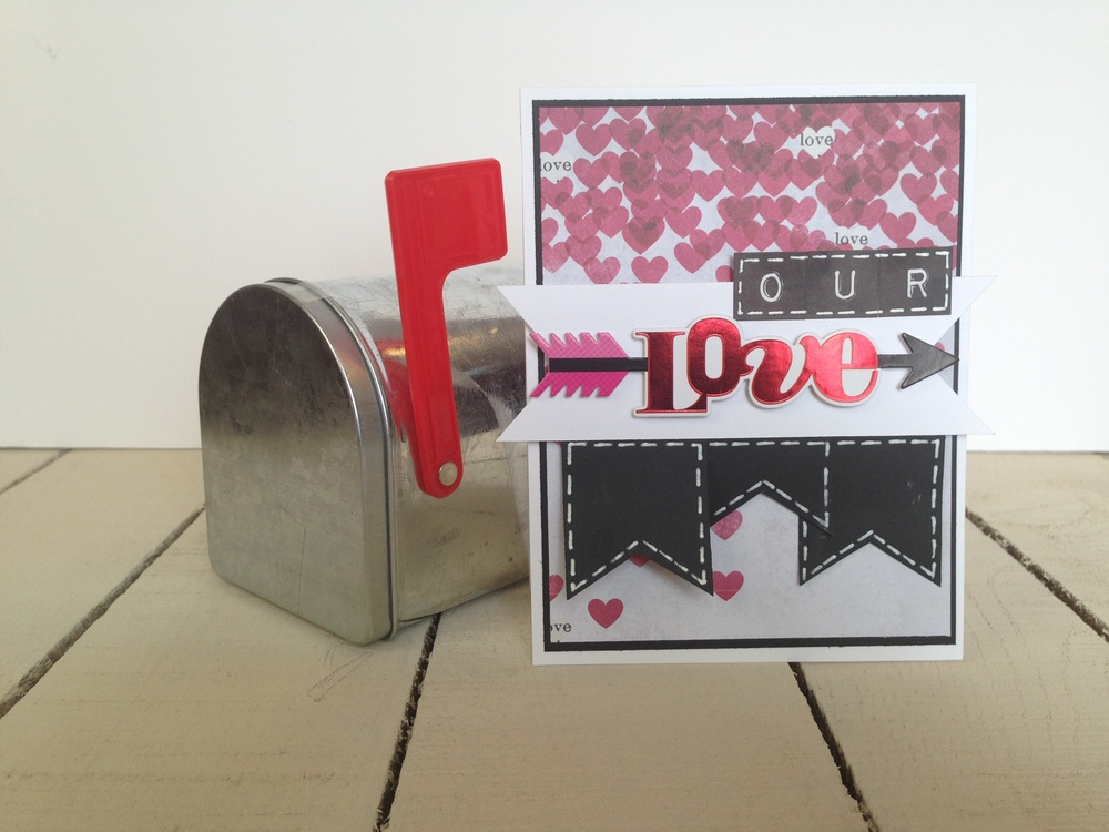 UR Sweet & Our Love Valentine's Day cards by mambi Deisgn Team member Latrice Murphy | me & my BIG ideas