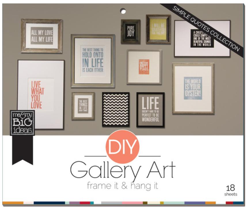 'Simple Quotes' DIY Gallery art Pad | me & my BIG ideas