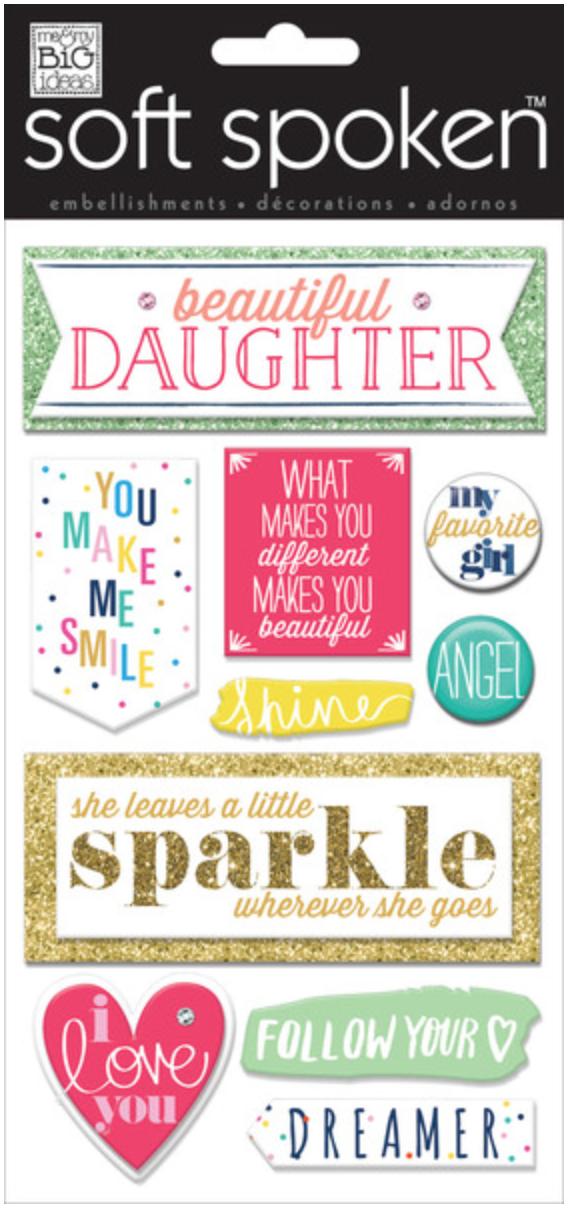 'Beautiful Daughter' SOFT SPOKEN™ stickers | me & my BIG ideashttp://shop.meandmybigideas.com/collections/soft-spoken/products/beautiful-daughter