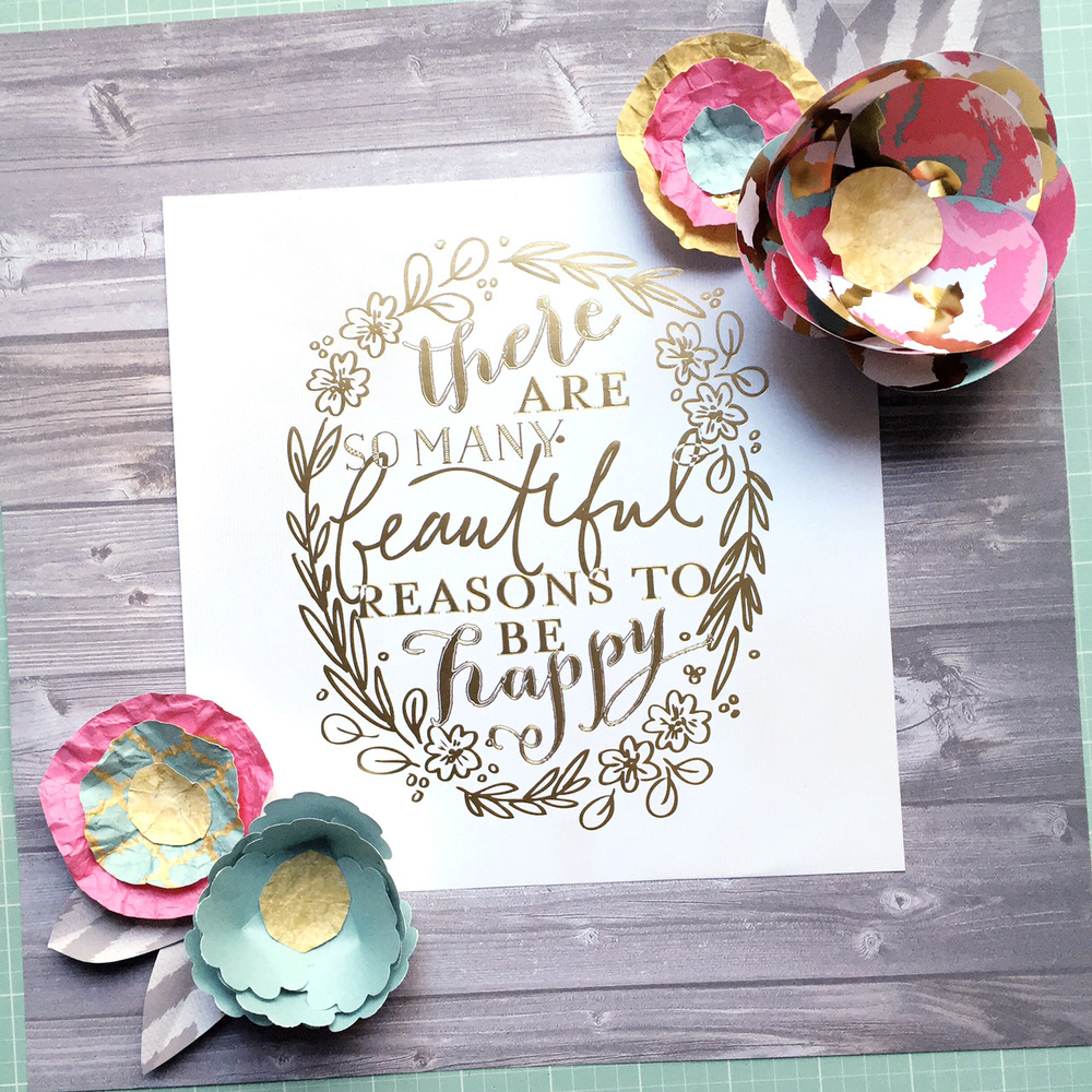 'there are so many beautiful reasons to be happy' in gold foil w/ Spring flowers using our new Frame & Craft Elements paper pad by mambi Design Team member April Orr | me & my BIG ideas
