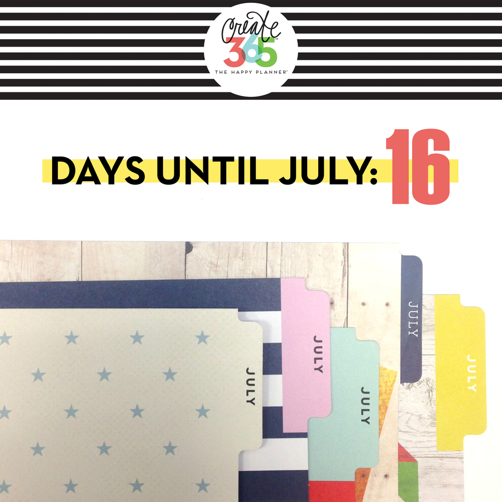 counting down to July - the month The Happy Planners™ begin | me & my BIG ideas