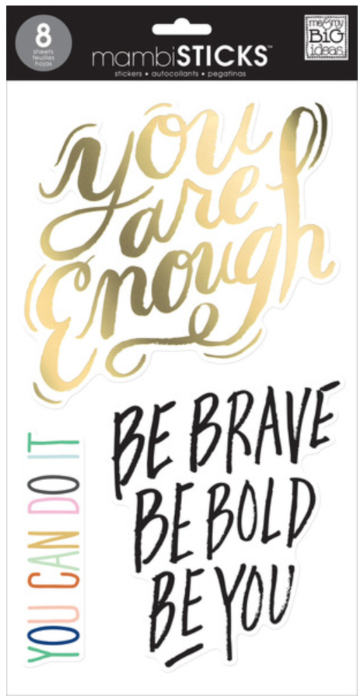 'Be Brave, Be Bold, Be You' mambiSTICKS jumbo stickers | me & my BIG ideas