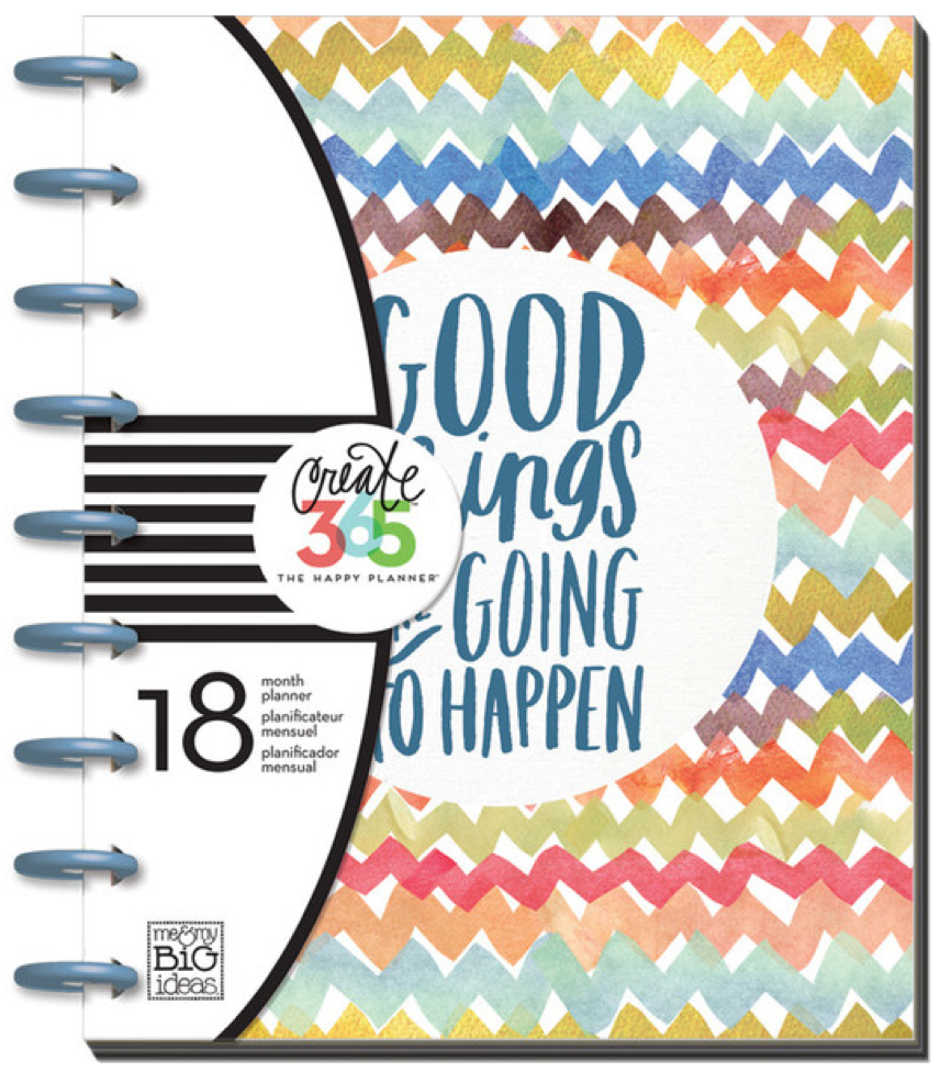 'Good Things are Going to Happen' 2015-16 Create 365™ The Happy Planner™ | me & my BIG ideas