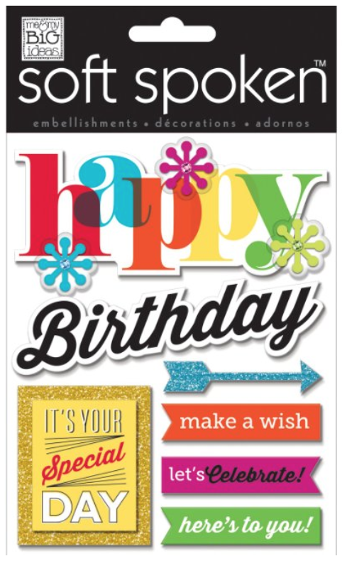 'Happy Birthday' SOFT SPOKEN™ embellishment stickers | me & my BIG ideas