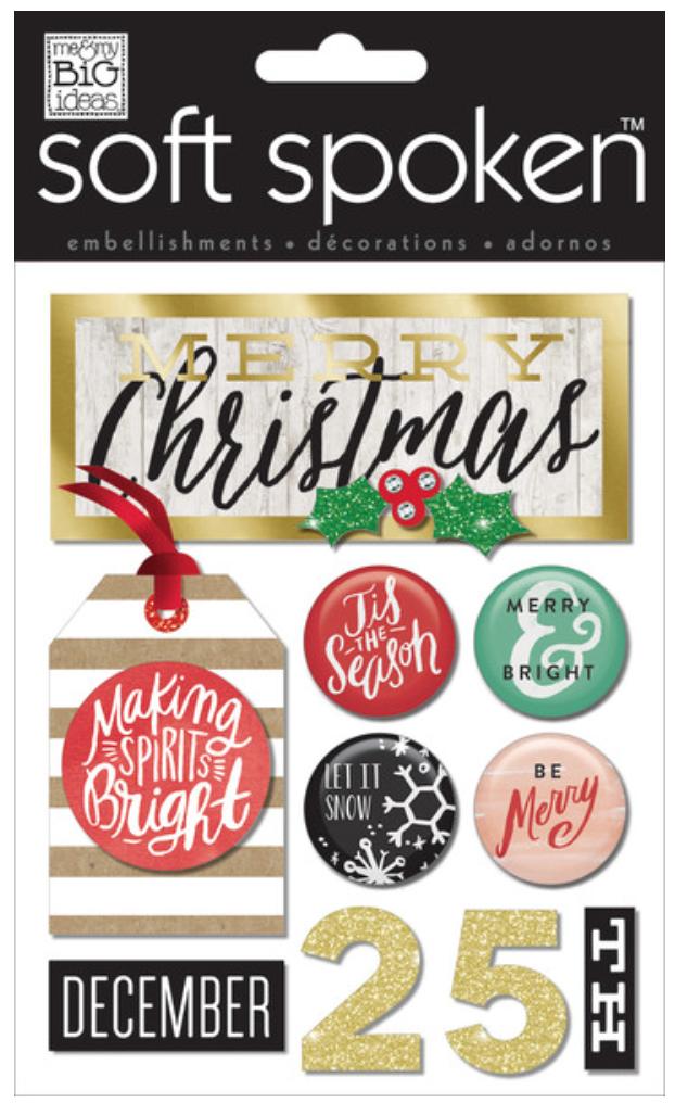 'Making Spirits Bright' SOFT SPOKEN™ dimensional stickers | me & my BIG ideas