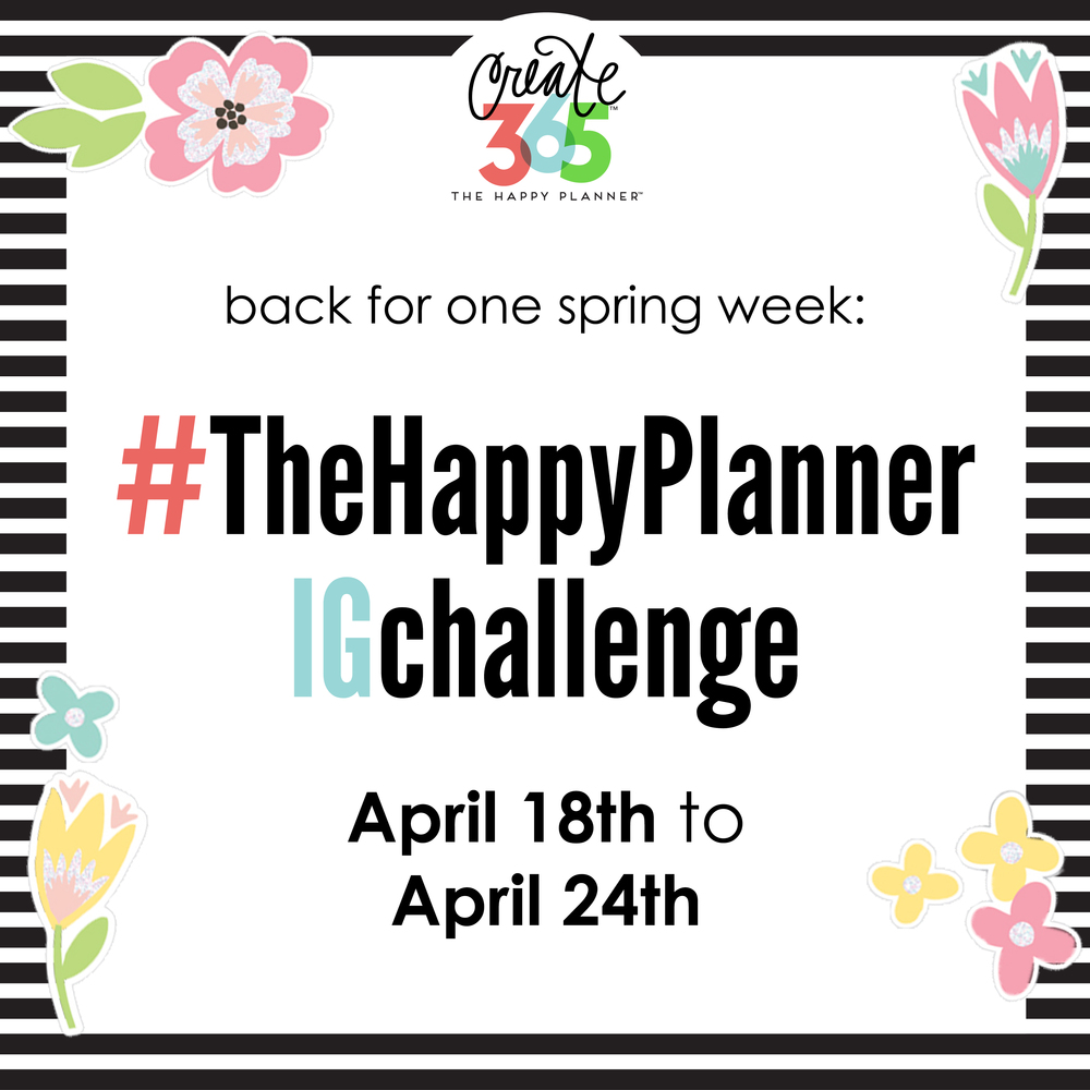 the week long #TheHappyPlannerIGchallenge for April 2016 | me & my BIG ideas