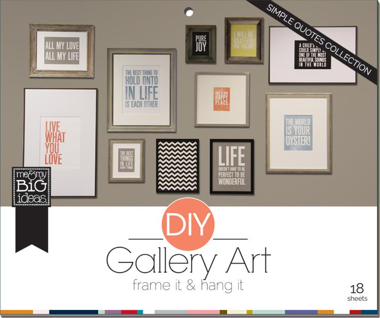 'Simple Quotes' DIY Gallery Art Pad | me & my BIG ideas.jpg