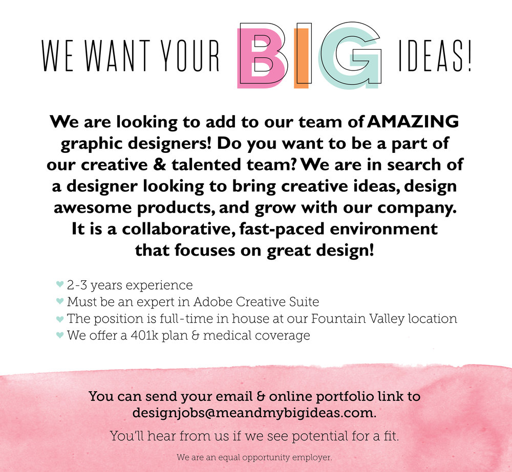 JOB OPENING | me & my BIG ideas