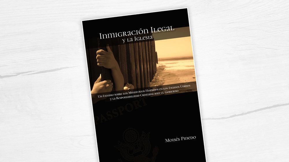 Libros: La Inmigración Ilegal y la Iglesia