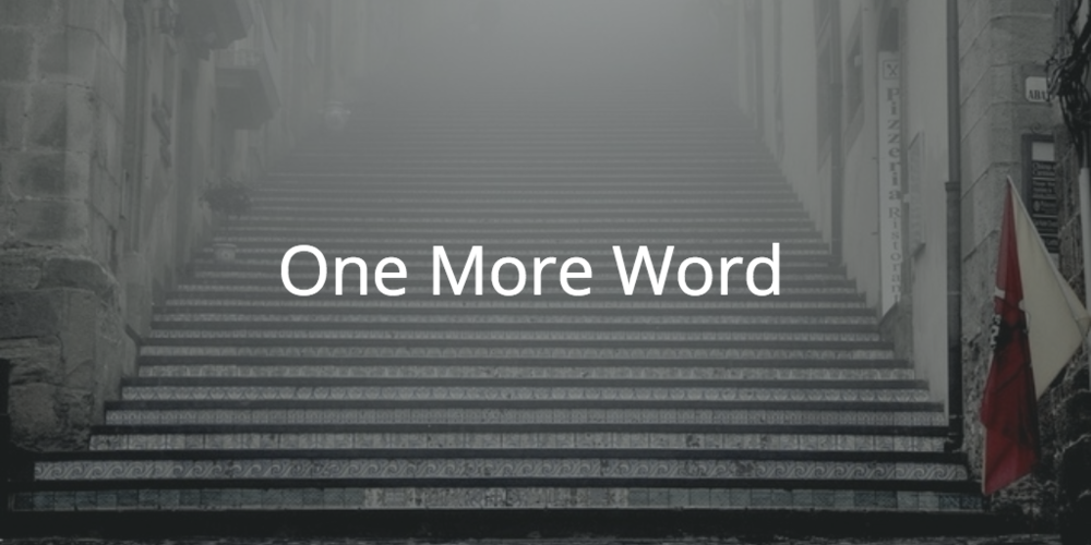 One More Word