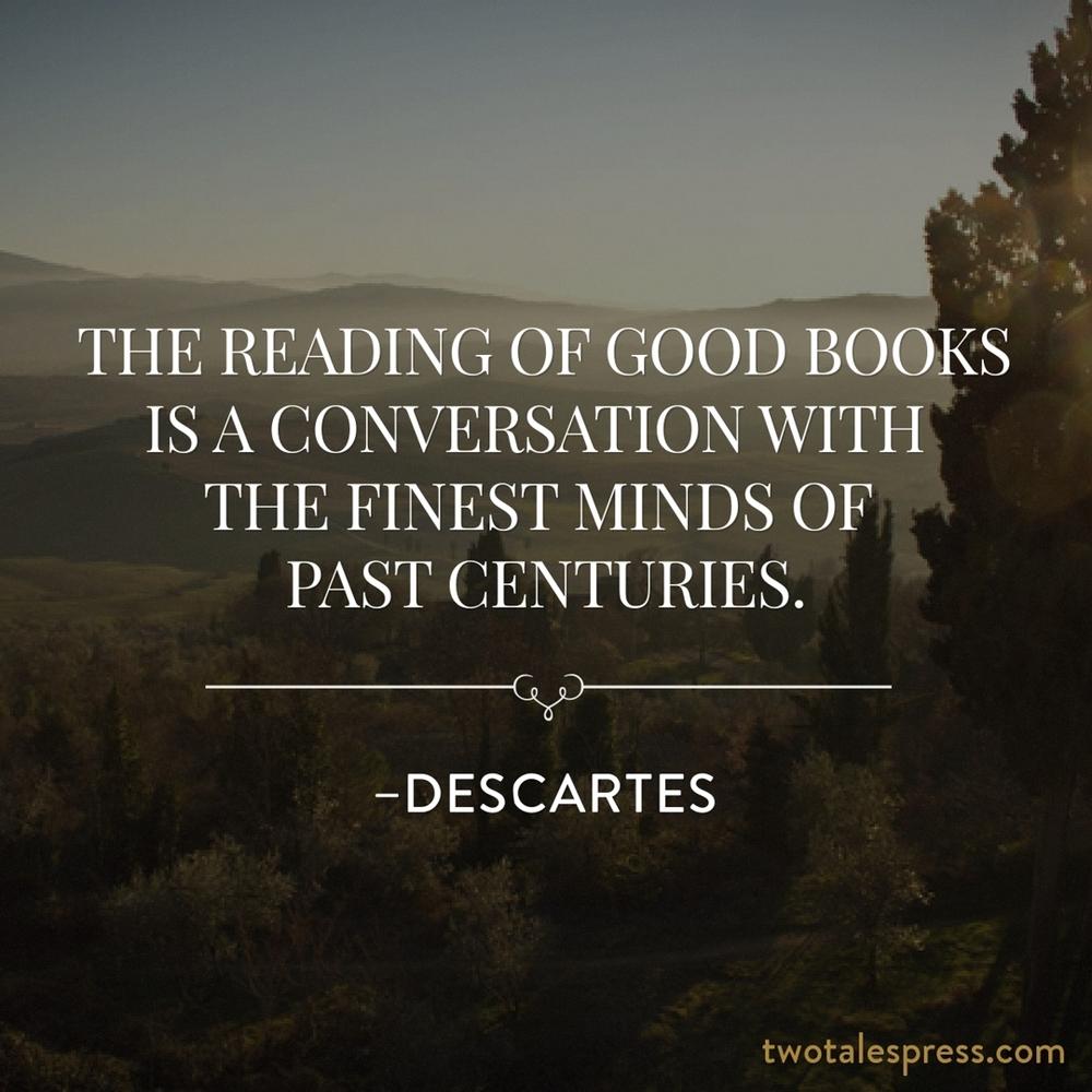 Descartes reading of good books conversation minds