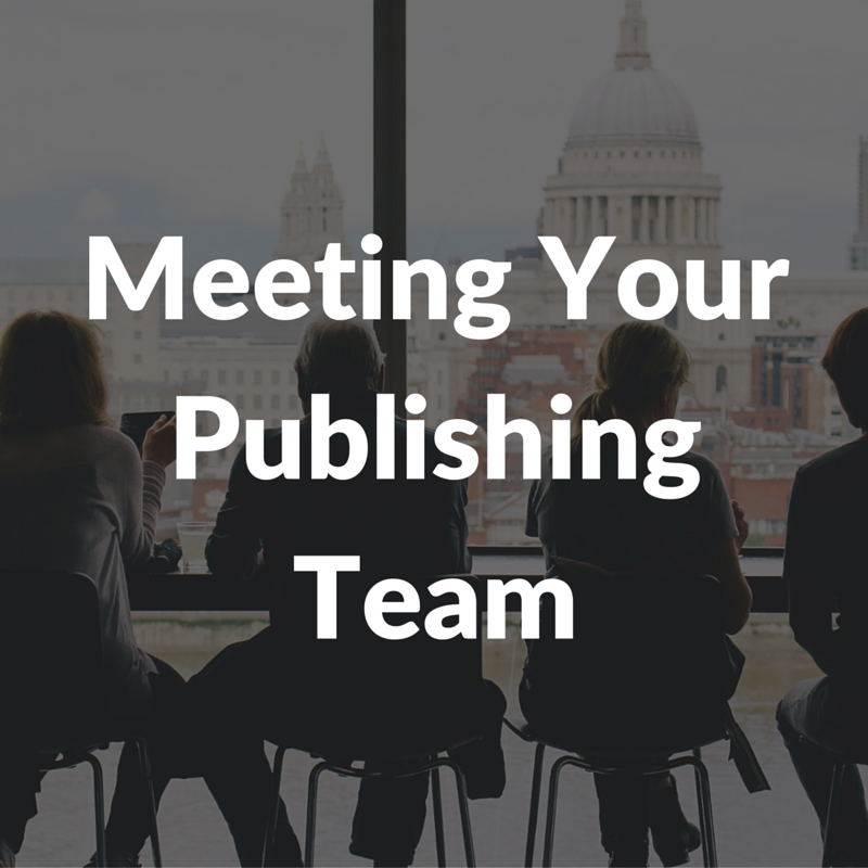 Meeting Your Publishing Team