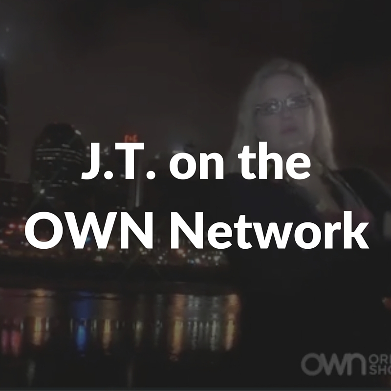 J.T. on the OWN Network