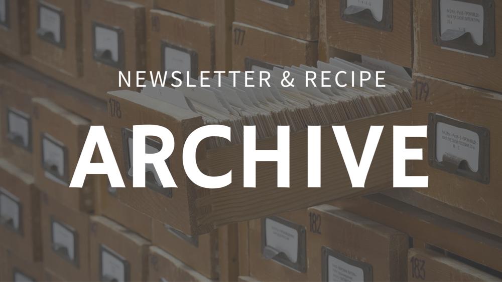 Newsletter & Recipe Archive